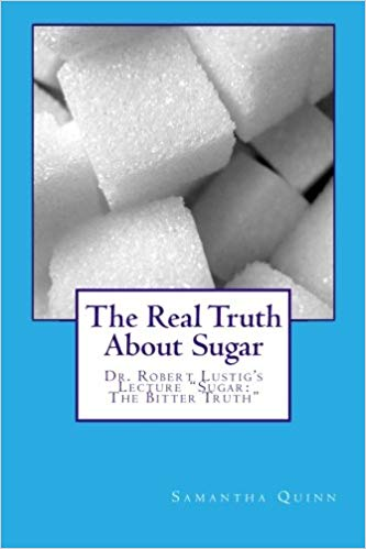 The Real Truth About Sugar.jpg